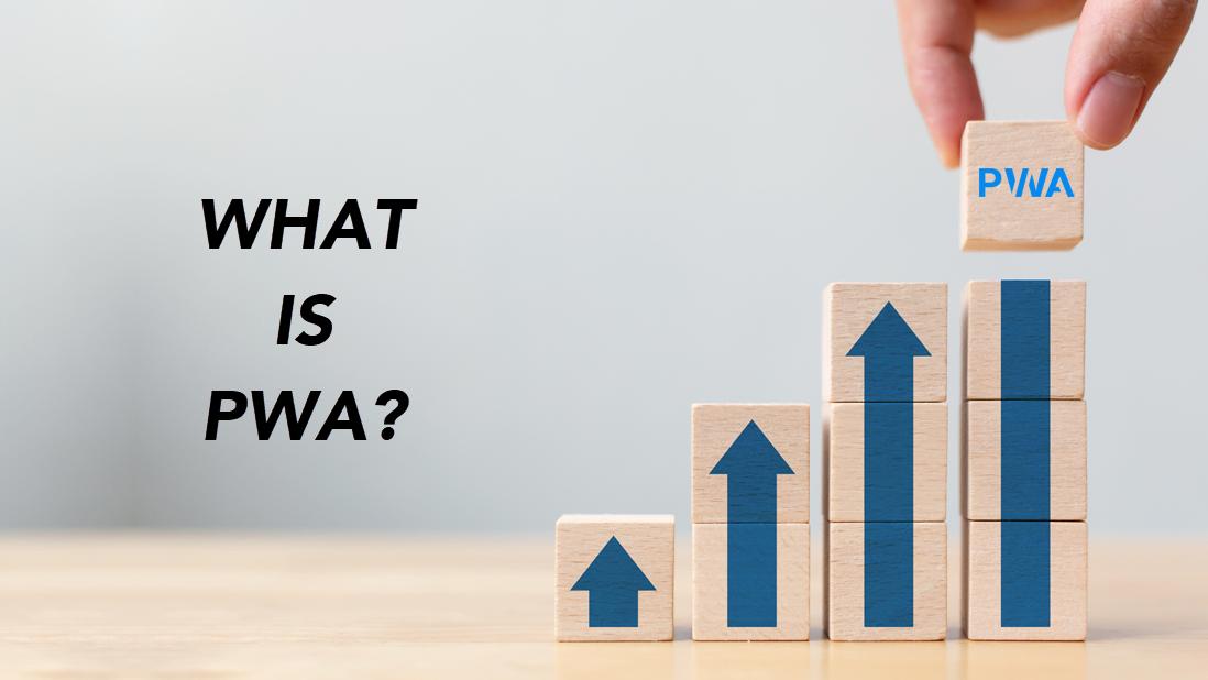what is pwa progressive web app